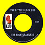 The Nightcrawlers - The Little Black Egg/You're Running Wild